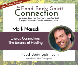 Mark Naseck Food Body Mind Spirit Connection Summit